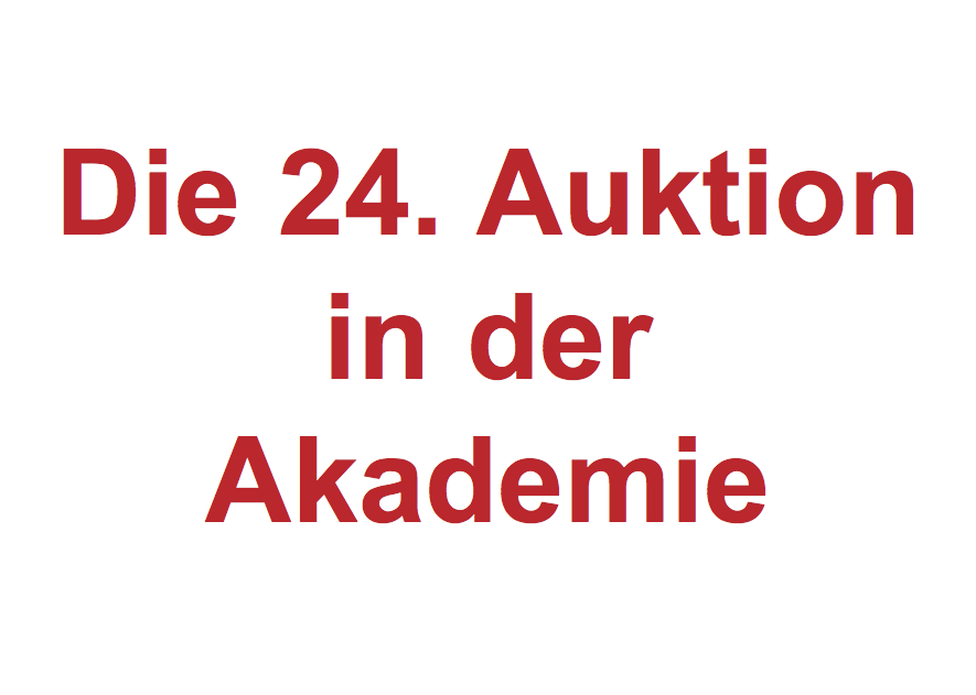 DIE 24. AUKTION IN DER AKADEMIE. Auction
